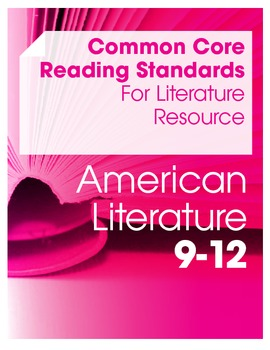 Common Core Reading Standards for Literature Resource--Am