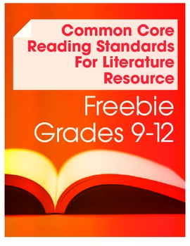 Common Core Reading Standards for Literature Resource Free