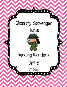 Common Core Reading Wonders Glossary Scavenger Hunts Unit 5