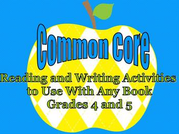 Common Core Reading and Writing Activities to Use With Any