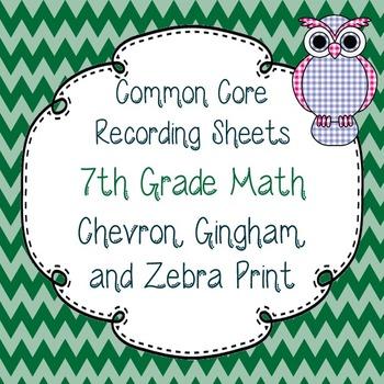 Common Core Recording/Tracking Sheets 7th Gr. Math Chevron