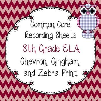Common Core Recording/Tracking Sheets 8th Gr. ELA Chevron,
