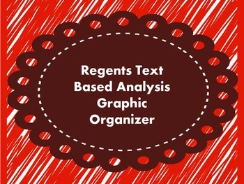 Common Core Regents Text Based Analysis Worksheet and Handout