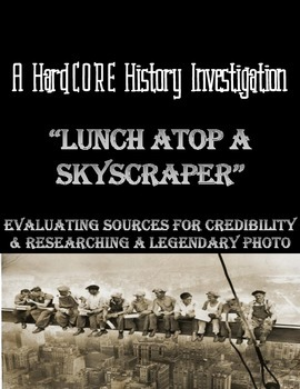 Lunch Atop a Skyscraper: Research Based Lesson on a Histor