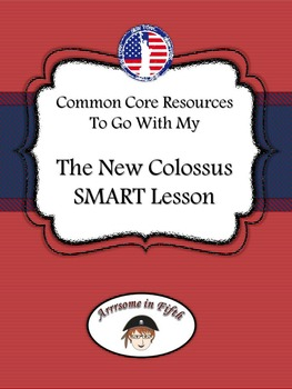 Common Core Resources to go with The New Colossus SMART Lesson