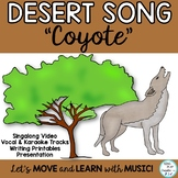 """Song: Desert Coyote """"Coyote, Coyote"""" with Science and Lite"""