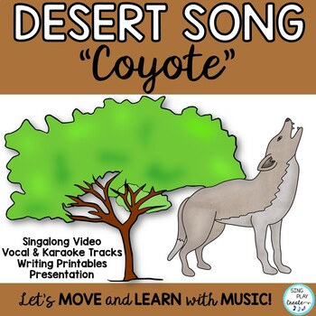 "Song: Desert Coyote ""Coyote, Coyote"" with Science and Lite"