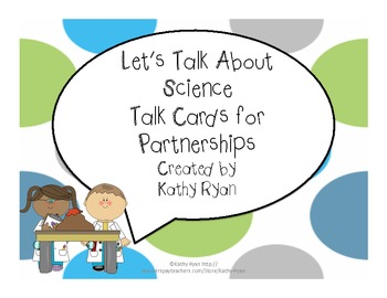 Common Core Science Talk Cards for Partnerships