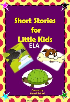 Common Core - Short Stories for KIDS reading/writing/listening