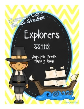 Common Core: Social Studies: Explorers