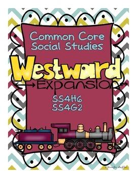 Common Core: Social Studies: Westward Expansion