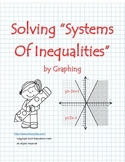 "Common Core ""Solving Systems of Inequalities by Graphing"""