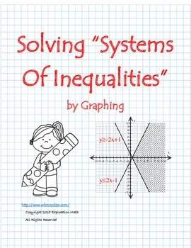 """Common Core """"Solving Systems of Inequalities by Graphing"""""""