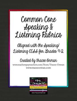 Common Core Speaking & Listening Rubrics Bundle Grades 9-12