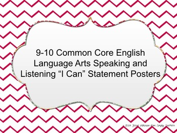 Common Core Speaking and Listening I Can Statements for 9t