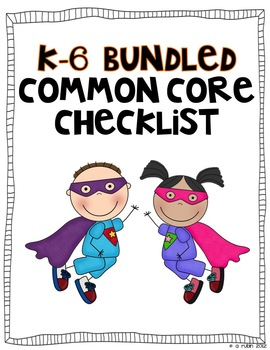 Common Core Standards Checklist-Super Heroes BUNDLE K-6