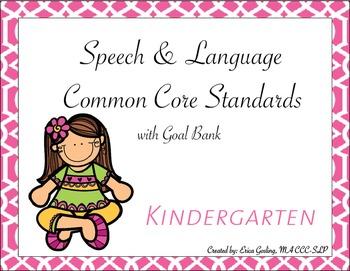 Common Core Standards Goal Bank {Kindergarten}