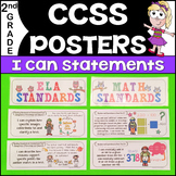 Common Core Posters - I Can Statements Math & ELA (2nd Gra