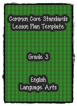 Common Core Standards Lesson Plan Template ELA Grade 3
