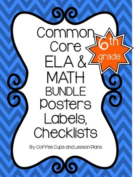 Common Core Standards Math and ELA Grade 6 BUNDLE