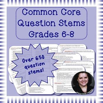 Common Core Standards Question Stems Bundle Grades 6, 7, & 8