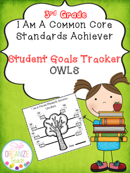 Student Goal Tracker  Common Core Standards Owl Theme 3rd Grade