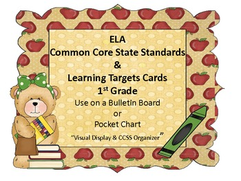 Common Core Standards and Learning Targets-1st Grade