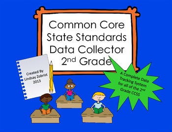Common Core State Standards Data Tracking System 2nd Grade