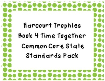 Common Core State Standards Pack for Trophies Book 4 Time