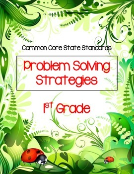 Common Core State Standards Problem Solving Strategies for