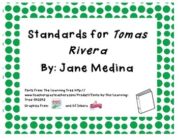 Common Core State Standards for Trophies Story Tomas Rivera