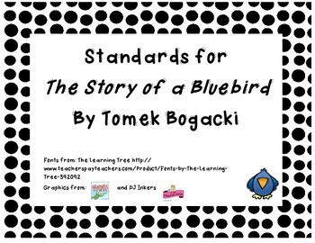 Common Core State Standards for Trophies The Story of a Blue Bird