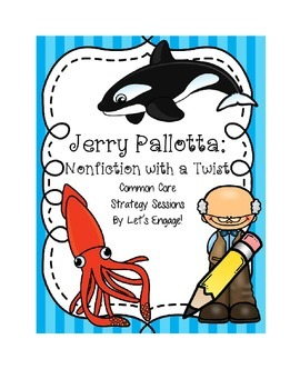 Jerry Pallotta Unit: Nonfiction with a Twist (Common Core
