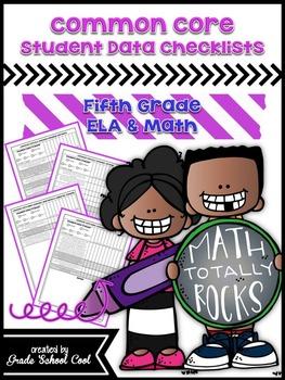 Common Core Student Data Checklists: Fifth Grade: ELA & Math