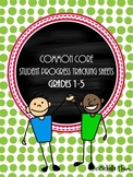 Common Core Student Progress Tracking Sheets {Bundled Grades 1-5}
