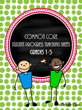 Common Core Student Progress Tracking Sheets {Bundled Grades 1-5}