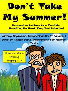 Common Core Summer Vacation Persuasive Writing Pack-9 Day