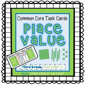 Common Core Task Cards {Place Value} Third Grade - 3.NBT.A