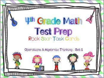 4th Grade Math Test Prep Task Cards - 4.OA ~ Set 1 {ROCK S