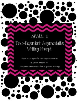 Common Core Text-Dependent Argumentative Writing Prompt Grade 11