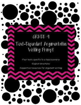 Common Core Text-Dependent Argumentative Writing Prompt Grade 9