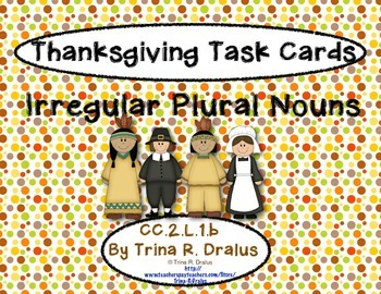 Irregular Plural Nouns Task Cards for Thanksgiving