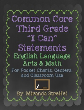 Common Core Third Grade I Can Statements-ELA & Math-Chalkb