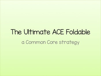 Common Core Ulitmate ACE Strategy Foldable