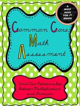 Common Core Unit 2 Math Test: Multiplication & Division*W/