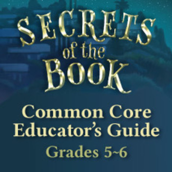 Common Core Unit Guide for Middle Grade book Secrets of the Book