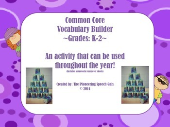 Common Core Vocabulary Builder: Grades K-2