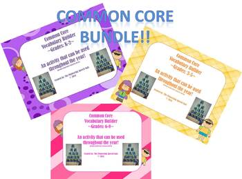 Common Core Vocabulary Builder K-8 BUNDLE