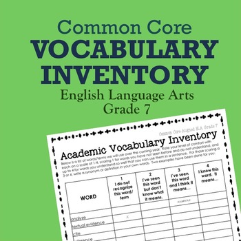 Common Core Vocabulary Inventory ELA Grade 7 (Pre- and Pos
