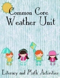 Common Core Weather/Spring Literacy and Math Unit